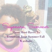 bykstyle | Sayonora, Summer :: Three Must-Haves To Transition Your Summer-Fall Wardrobe