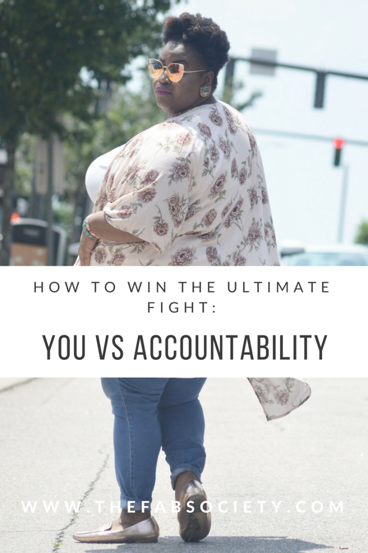 Girl Talk|YOU vs ACCOUNTABILITY|How to win the ultimate fight!